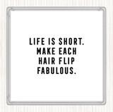 White Black Hair Flip Fabulous Quote Coaster