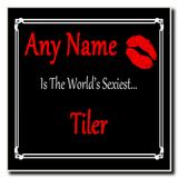 Tiler World's Sexiest Coaster