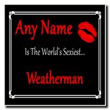 Weatherman World's Sexiest Coaster