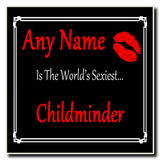 Childminder World's Sexiest Coaster