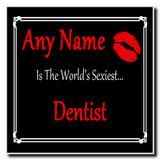 Dentist World's Sexiest Coaster