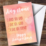 Love You Now And Forever Watercolour Cute Anniversary Customised Card