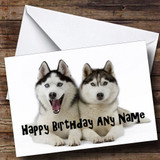 Husky Dogs Customised Birthday Card