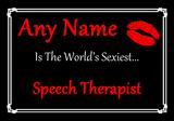 Speech Therapist World's Sexiest Placemat