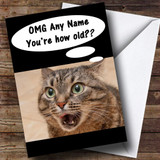 Funny Shocked Cat Age Joke Customised Birthday Card