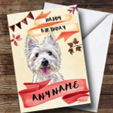 Watercolour Rustic Westie West Highland Terrier Dog Customised Birthday Card
