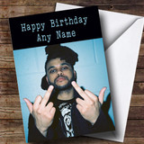 Customised The Weeknd Celebrity Birthday Card