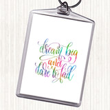 Dare To Fail Rainbow Quote Keyring