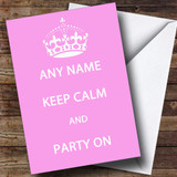 Keep Calm And Party On Customised Birthday Card