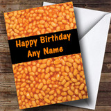 Baked Beans Funny Customised Birthday Card