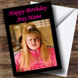 Vicky Pollard Customised Birthday Card