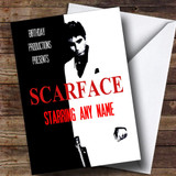 Spoof Scarface Al Pacino Film Poster Funny Customised Birthday Card