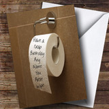 Crap Birthday Toilet Roll Insulting Offensive Funny Customised Birthday Card