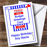 Funny Joke Tesco Value Spoof Customised Birthday Card