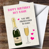 Funny Prosecco Second To None Customised Birthday Card
