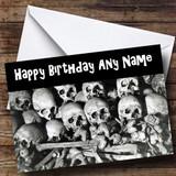 Skulls Scary Customised Birthday Card