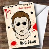 Michael Myers Halloween Customised Birthday Card