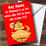 YO MAMA 4 INSULTING & OFFENSIVE FUNNY Customised BIRTHDAY CARD - 9390