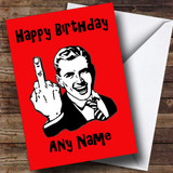 Middle Finger Red Insulting & Offensive Funny Customised Birthday Card