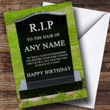 Gravestone Going Bald Insulting & Offensive Funny Customised Birthday Card