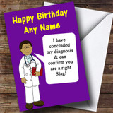 Offensive & Insulting Funny Joke Doctors Diagnosis Purple Customised Birthday Card