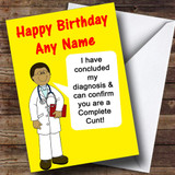 Offensive & Insulting Funny Joke Doctors Diagnosis Yellow Customised Birthday Card