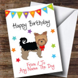 To From Pet Dog Yorkshire Terrier Customised Birthday Card