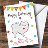 To From Pet Dog Pomeranian White Customised Birthday Card