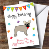 To From Pet Dog French Bulldog Customised Birthday Card