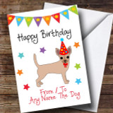 To From Dog Chihuahua Customised Birthday Card