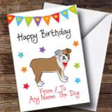 To From Dog Bulldog Customised Birthday Card