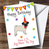 To From Pet Dog Pug Customised Birthday Card