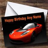 Teslar Roadster Customised Birthday Card