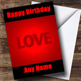 Red And Black Love Romantic Customised Birthday Card