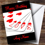 Love Playing Cards Romantic Customised Birthday Card