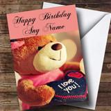 I Love You Teddy Romantic Customised Birthday Card