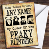 Peaky Blinders Funny Birthday Customised Birthday Card