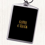 Black Gold Coffee O'clock Quote Keyring
