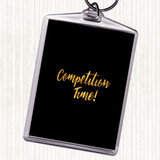 Black Gold Competition Time Quote Keyring