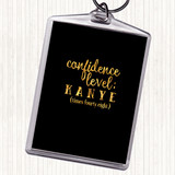 Black Gold Confidence Level Quote Keyring