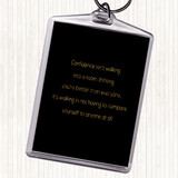 Black Gold Confidence Quote Keyring