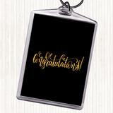 Black Gold Congratu Quote Keyring