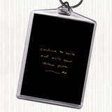 Black Gold Continue To Smile Quote Keyring