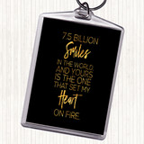 Black Gold 7.5 Billion Smiles Quote Keyring