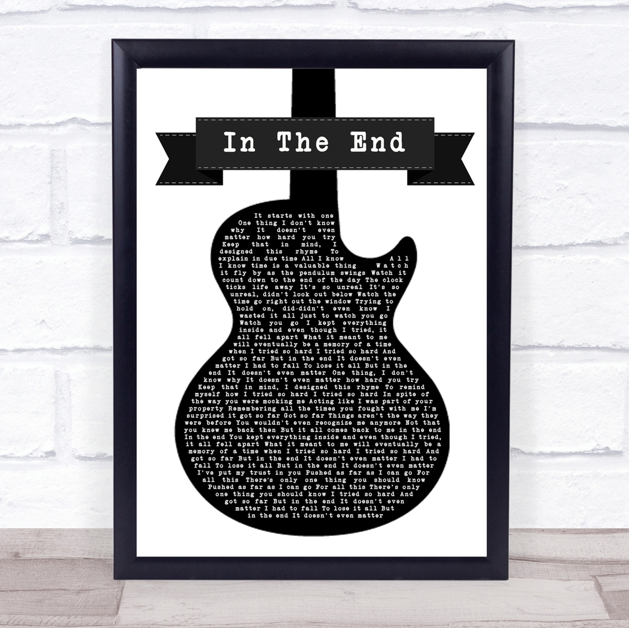 Linkin Park In The End Black White Guitar Song Lyric Quote Print