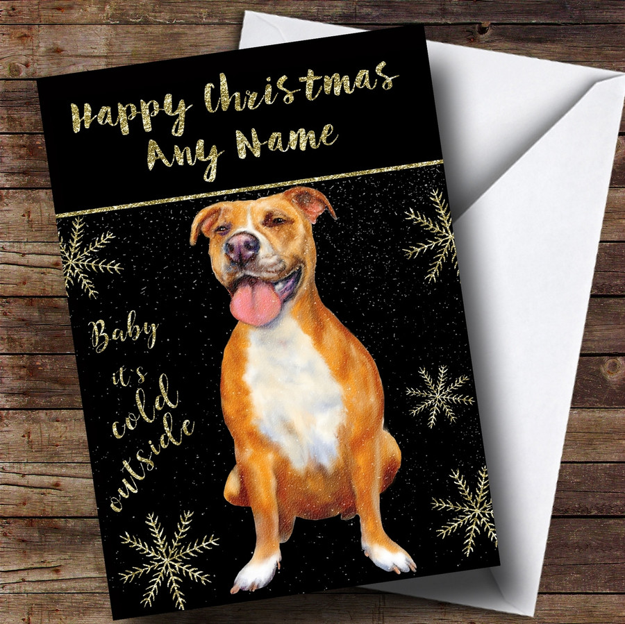 Cold Outside Snow Dog Pitbull Customised Christmas Card