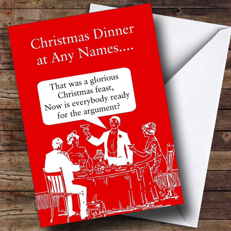 Funny Christmas Party Names.Funny Christmas Dinner Argument Customised Christmas Card