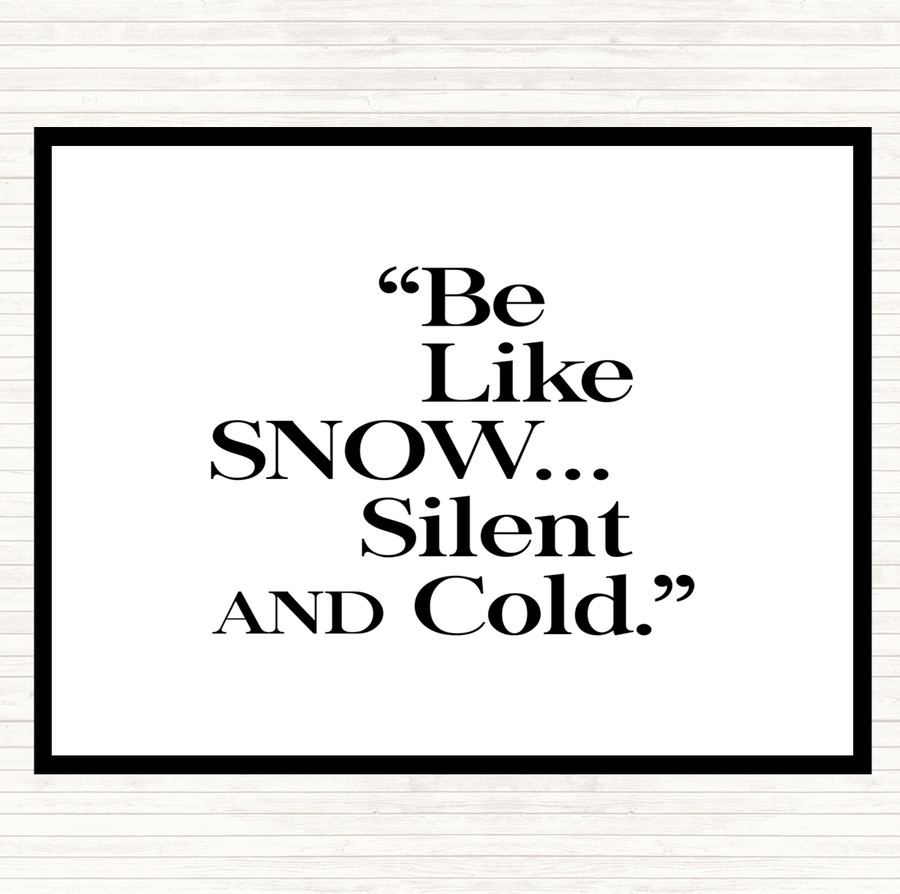 White Black Like Snow Quote Mouse Mat
