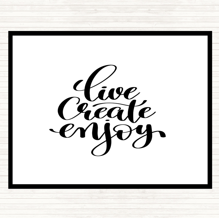 White Black Live Create Enjoy Quote Mouse Mat