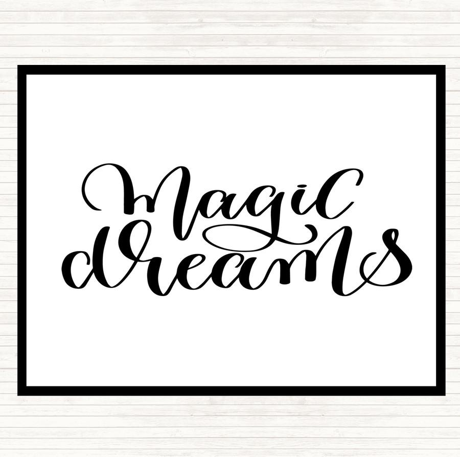 White Black Magic Dreams Quote Mouse Mat
